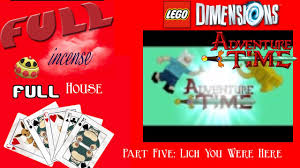 Lego Full House Full House Lets Play Lego Dimensions Adventure Time Episode 5