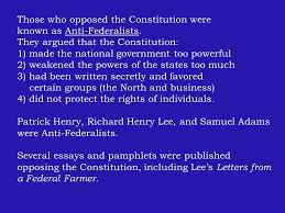 ratification in of the confederation congress  those who opposed the constitution were known as anti federalists