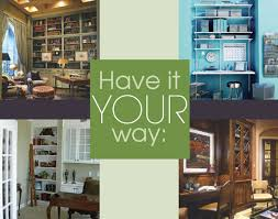 creating a home office. Have It Your Way - Designing A Home Office That Is Right For You Creating