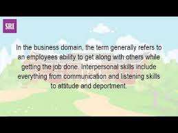 definition of interpersonal skills what is the meaning definition of interpersonal skills youtube