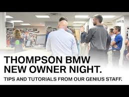thompson bmw new owner night