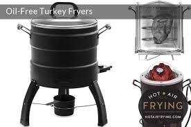 oil free oil less turkey fryers