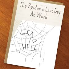 funny new job card funny goodbye card spider s last day at work cute goodbye co worker card goodbye friend card farewell new job card