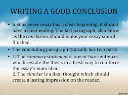 the process essay writing a good conclusion•