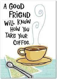 coffee and friends quotes.  Friends Coffee Mug Quotes For Friends Inside And Friends Quotes F