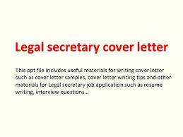 Sample Cover Letter Legal Assistant Samples Of Paralegal Templates