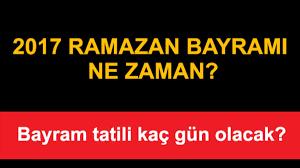 Ramazan Bayramı ne zaman? - Bayramda tatil kaç gün olacak? - Son Dakika  Haberleri Milliyet