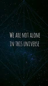 wallpaper we are not alone in this universe
