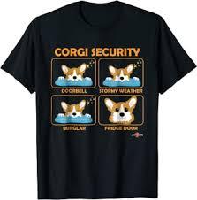 Corgi Shirt | Corgi Security | Funny Corgi Gift: Clothing - Amazon.com