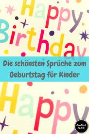 Die Schönsten Sprüche Zum Geburtstag Für Kinder Brabbelblog
