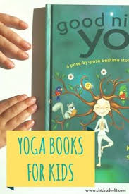 a tree pose trifecta good night yoga and two more kids books that promote well beinga tree pose trifecta learn about three fun books that promote