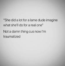 Lame Nigga Quotes Quotes Niggas Tumblr 5