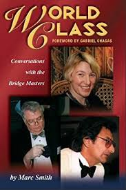 World Class: Conversations With the Bridge Masters - Kindle edition by  Smith, Marc, Chagras, Gabriel. Humor & Entertainment Kindle eBooks @  Amazon.com.