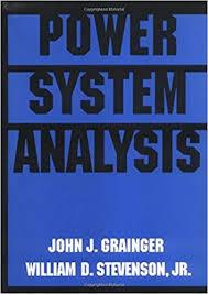 Power System Analysis John Grainger Professor Of Electrical And