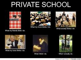 PRIVATE SCHOOL... - Meme Generator What i do via Relatably.com