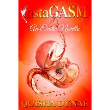 instaGASM by Quisha Dynae