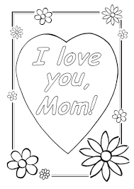 Coloring Pages Of I Love Mom Printable Coloring Page For Kids