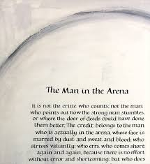 The Man In The Arena Theodore Roosevelt Fluid Calligraphy
