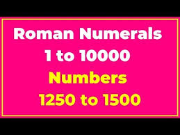 Videos Matching List Of Roman Numerals 1 To 10000 Numbers