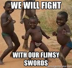 we will fight with our flimsy swords - african children dancing ... via Relatably.com