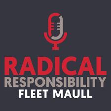 Radical Responsibility Podcast