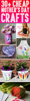 Cheap Crafts 30 Cheap Mothers Day Crafts That Speak For Themselves