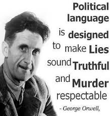 Political Quotes Delectable George Orwell Quotes About Politics Politics In The Zeros