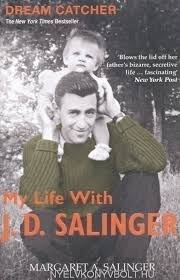 Dream Catcher Margaret Salinger Margaret A Salinger Dream Catcher My Life with J D Salinger 1