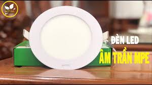 Đánh Giá Đèn LED Âm Trần Downlight Panel MPE 9W (RPL9)   Thiết Bị Thông  Minh - YouTube