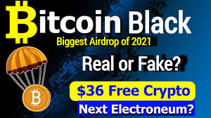 Airdrops are a free crypto tokens giveaways to promote the project, spread awareness, and improve distribution and appreciation of the tokens. Bitcoin Black Airdrop Review Biggest Airdrop Of 2021 36 Worth Free Crypto Next Electroneum Youtube
