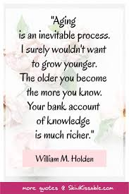 aging es and sayings wisdom and truths aginges