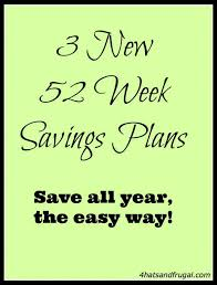 3 New 52 Week Savings Plans 4 Hats And Frugal