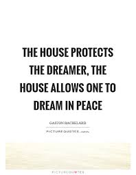 Dream House Quotes Best of