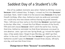 writing i ppt video online saddest day of a student s life