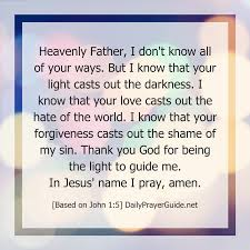 Prayers About Light And Darkness A Prayer To Shine In The Darkness John 1 5 Daily Prayer