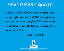 healthcare quote of the week do you guys agree with adam la