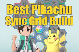 Pokémon Masters: Best Pikachu Sync Grid Build - The Digital Crowns