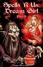 Spells R Us Dream Girl 2 Bot Comics XXX comics