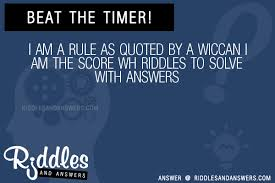 As Quoted Simple 48 I Am A Rule As Quoted By A Wiccan I Am The Score Wh Riddles With