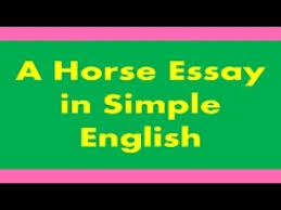 a horse essay in simple english in urdu hindi  a horse essay in simple english in urdu hindi