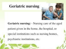 Geriatric Nursing Geriatric Care