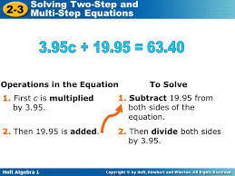 holt algebra 1 2 3 solving two step and multi step equations operations