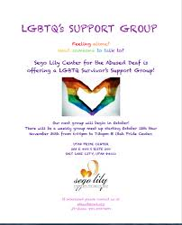 Deaf Lgbtq Support Group 2018 Sego Lily Center For The