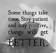 Things Will Get Better Quotes Simple Quotes About Better Things 48 Quotes