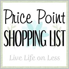 Price Point Shopping List Live Life On Less