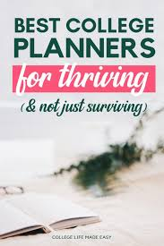 College Planners 2020 10 Best College Planners For Thriving Not Just Surviving