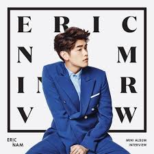 song mv review eric nam s interview the answer to your eric nam