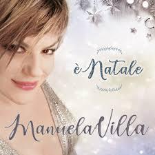 In uscita l'album natalizio di Manuela Villa - Corriere Nazionale