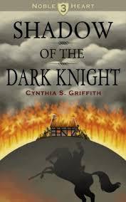 Shadow of the Dark Knight by Cynthia Griffith