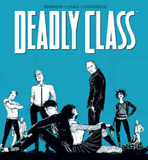 Deadly Class, Volume 1: Reagan Youth Review (Rick Remender, Wesley Craig) -  ComicAlly